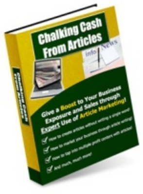 Product picture Chalking Cash From Articles - Increase Website Profits!