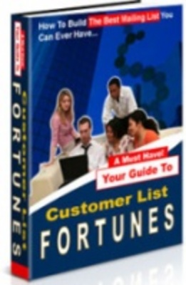 Product picture Customer List Fortunes - Generate Income from Lists!