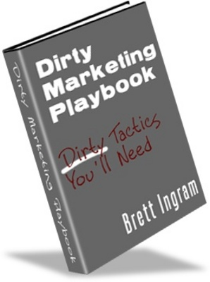 Product picture Dirty Marketing Playbook - Successful Internet Marketing