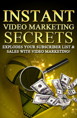 Product picture Instant Video Marketing Secrets - Increase Profits!