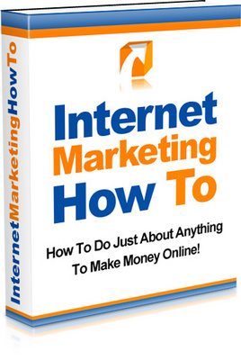 Product picture Internet Marketing How To - Make Money Online