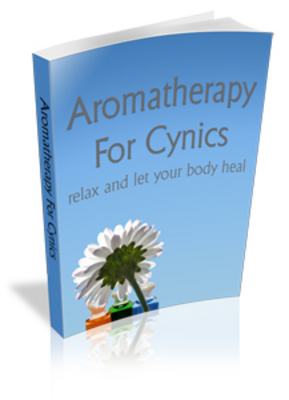 Product picture Aromatherapy for Cynics - Melt Away The Stress