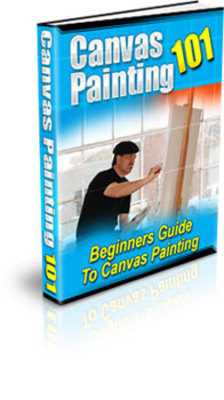 Product picture Canvas Painting 101 - Paint Like A Professional!