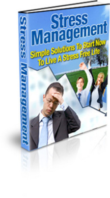 Product picture Stress Management - Live A Stress-Free Life!